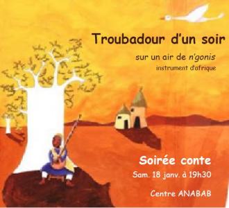 SOIREE CONTE : Troubadour d'un soir